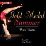 Gold Medal Summer, Donna Freitas