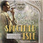 Spectred Isle, KJ Charles