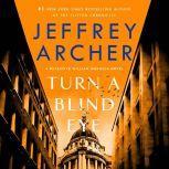 Turn a Blind Eye A Detective William Warwick Novel, Jeffrey Archer
