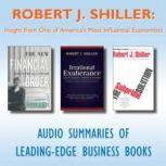 Robert J. Shiller Insight from One of Americas Most Influential Economists, Various Authors