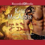 Love in the Time of Dragons, Katie MacAlister