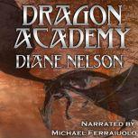 Dragon Academy, Diane Nelson