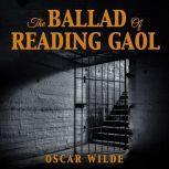 The Ballad Of Reading Gaol, Oscar Wilde