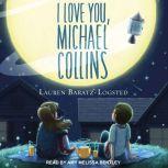 I Love You, Michael Collins, Lauren Baratz-Logsted