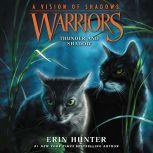 Warriors: A Vision of Shadows #2: Thunder and Shadow, Erin Hunter