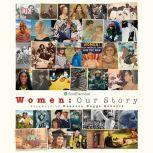 Women Our History, DK