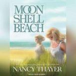 Moon Shell Beach, Nancy Thayer