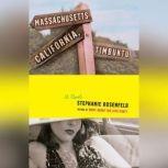 Massachusetts, California, Timbuktu, Stephanie Rosenfeld