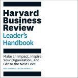 The Harvard Business Review Family Business Handbook How to Build and Sustain a Successful, Enduring Enterprise, Ron Ashkenas