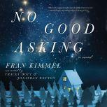 No Good Asking A Novel, Fran Kimmel