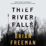 Thief River Falls, Brian Freeman
