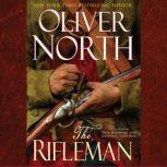 The Rifleman, Oliver North