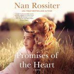 Promises of the Heart A Novel, Nan Rossiter