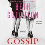 Gossip, Beth Gutcheon