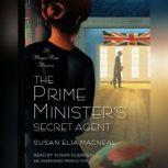 The Prime Minister's Secret Agent A Maggie Hope Mystery, Susan Elia MacNeal