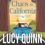 Chaos in California, Lucy Quinn