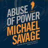 Abuse of Power, Michael Savage