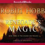 Renegade's Magic, Robin Hobb