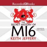 The Secret History of MI6, Keith Jeffery