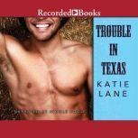 Trouble in Texas, Katie Lane