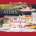 Breakfast in Bed, Rochelle Alers