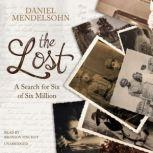 The Lost A Search for Six of Six Million, Daniel Mendelsohn