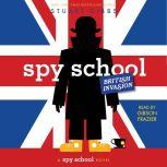 Spy School British Invasion, Stuart Gibbs