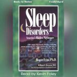 Sleep Disorders, Roger Fritz, Ph.D.