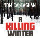 A Killing Winter, Tom Callaghan
