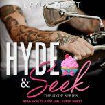 Hyde and Seek, Layla Frost