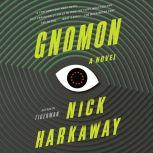 Gnomon, Nick Harkaway