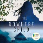 The Nowhere Child, Christian White