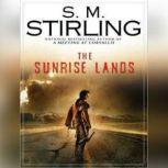The Sunrise Lands, S. M. Stirling