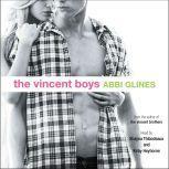 The Vincent Boys, Abbi Glines