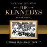 The Kennedys An American Drama, Peter Collier and David Horowitz