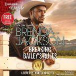 Breaking Bailey's Rules w/ Bonus Book: Reclaimed by the Rancher, Brenda Jackson