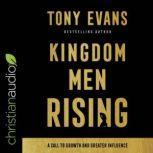 Kingdom Man Rising, Tony Evans