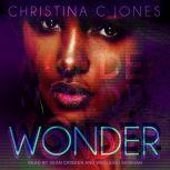 Wonder, Christina C. Jones