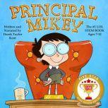 Principal Mikey, Derek Taylor Kent