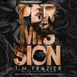 Permission, T. M. Frazier