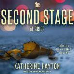 The Second Stage of Grief, Katherine Hayton