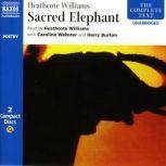 Sacred Elephant, Heathcote Williams