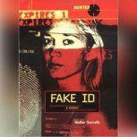 Fake ID, Walter Sorrells