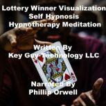 Lottery Winner Visualization Self Hypnosis Hypnotherapy Meditation, Key Guy Technology LLC