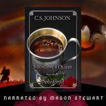 A Knight's Quest for the Holy Grail, C. S. Johnson