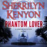 Phantom Lover, Sherrilyn Kenyon