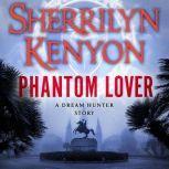 Phantom Lover, Sherrilyn Kenyon