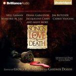 Songs of Love and Death All-Original Tales of Star-Crossed Love, George R. R. Martin