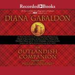 The Outlandish Companion Volume Two The Companion to The Fiery Cross, A Breath of Snow and Ashes, An Echo in the Bone, and Written in My Own Heart's Blood, Diana Gabaldon