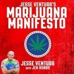 Jesse Ventura's Marijuana Manifesto, Jen Hobbs